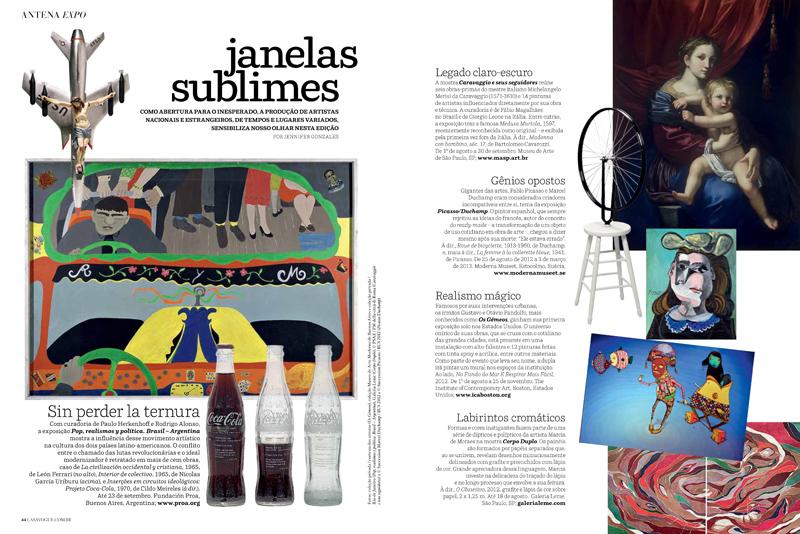 GONZALES, Jennifer. Janelas Sublimes, Antena EXPO, Revista Casa Vogue, agosto, 2012